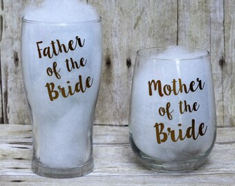 Father and Mother of the Bride Glasses-Mother of the Bride Stemless Glass-Father of the Bride Pilsner Glass-Wedding Glasses-Parents Glasses