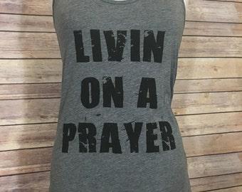 Livin On A Prayer Tank