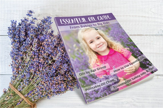 Essential Oil Guide: From Babies To Big Kids