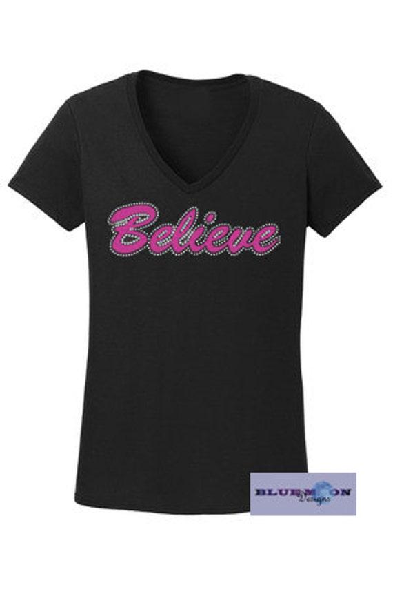 Believe Rhinestone and Vinyl T-Shirt Made to order