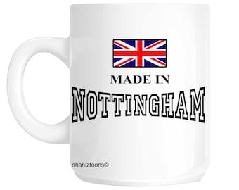 Made Born In Nottingham Birthday Gift Mug shan525