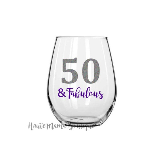 Fifty And Fabulous 50th Birthday Wine Glass By