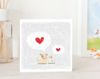Dog Greeting Card -  Handmade - Dogs in love with speech bubble - rough illustration style