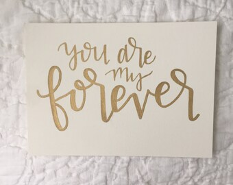 you are my forever print