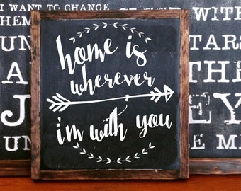 Home is wherever I'm with you, FRAMED Hand Painted Rustic Wood Sign Distressed Black Wall Decor, quote, arrow, laurel wall hanging