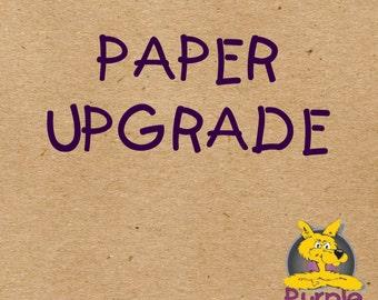 Paper Upgrade Option