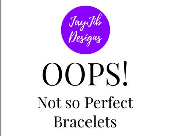 25% OFF - OOPS - Not so Perfect Bead Loom Bracelets