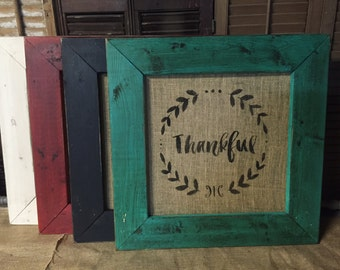 "21"" x 21"" framed burlap sign, ""Thankful"""