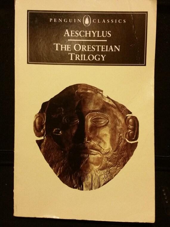 The Oresteian Trilogy: Aeschylus (Penguin Classics)