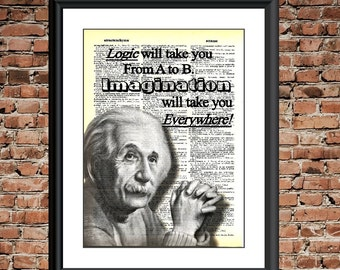 Dictionary Quote Print  -Logic Will Take You From A to B, Imagination Will Take You Everywhere. Albert Einstein recycled dictionary