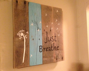 "Pallet wood ""Just breathe"" wall decor"