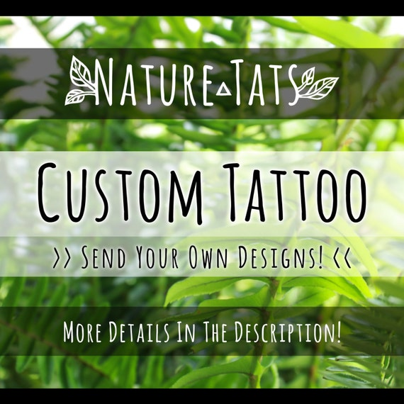 Your Custom Temporary Tattoo Design Printed! Send Your Ready-To-Print Design & Choose A Size!