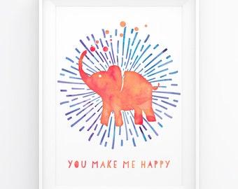 elephant / You make me happy / Nursery printable Wall Art print / Nursery Decor / kids / watercolor illustration