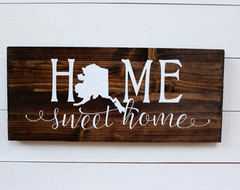 Home Sweet Home Alaska Wooden Rustic Entryway Sign