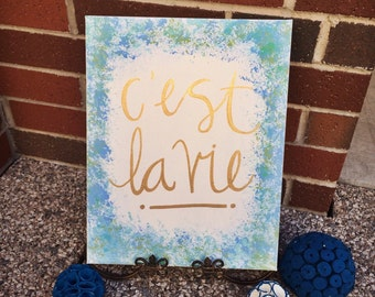 C'est La Vie custom canvas art
