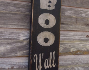Halloween Sign BOO Y'All Primitive Halloween Sign, Distressed Halloween Sign, BOO Y'All Primitive Sign