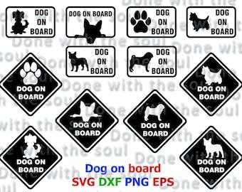 Dog on board - Dog Car - Dog in car – Dog Decal – Dog Cut Files - Dog Svg – Cameo cut file - Cricut file - Car sticker - Vinyl machine file