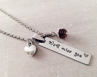"Personalized stamped necklace ""We will miss you"" for friend - Engraved necklace - Custom personalized jewelry - Personalized gifts for her"