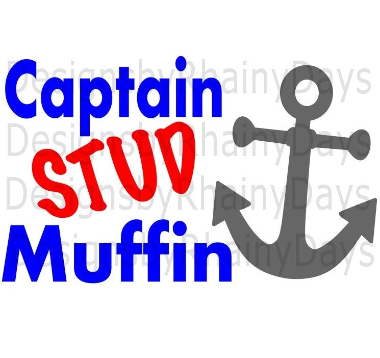 Buy 3 get 1 free! Captain STUD Muffin, anchor, SVG, PNG, cutting file