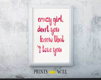 Typography Print, Crazy Girl, Song Lyrics, Eli Young Band, Office Decor, Home Decor, Quote Printable, Country Song, Home Wall Art