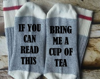 if you can read this bring tea, Tea lover, gifts for her, birthday gift, valentines gift, mommy sock, socks for mom, teacher gift,