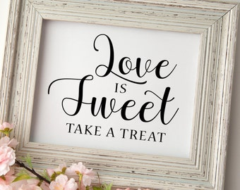 Love is Sweet Sign | Love is Sweet Take a Treat | Wedding Printable Signs | Wedding signage | Instant Download | Reception sign