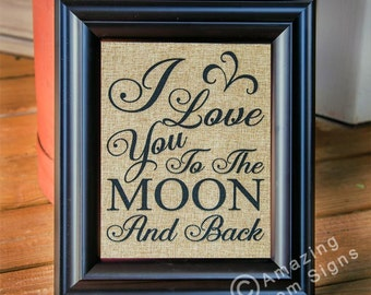 Wedding sign - I love you to the moon and back, Burlap wedding sign, Rustic wedding sign, 8x10 wedding sign