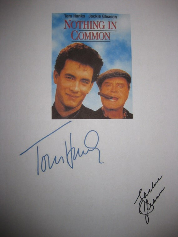 Nothing in Common signed Film Movie Script Screenplay Autographs Tom Hanks Jackie Gleason nice signatures classic hanks 80s film script
