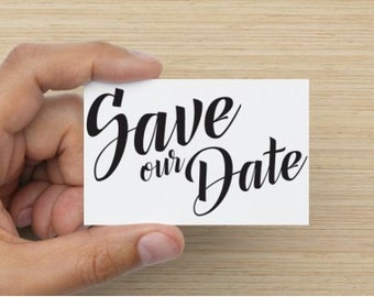 100 'Save Our Date' Cards - Business card size