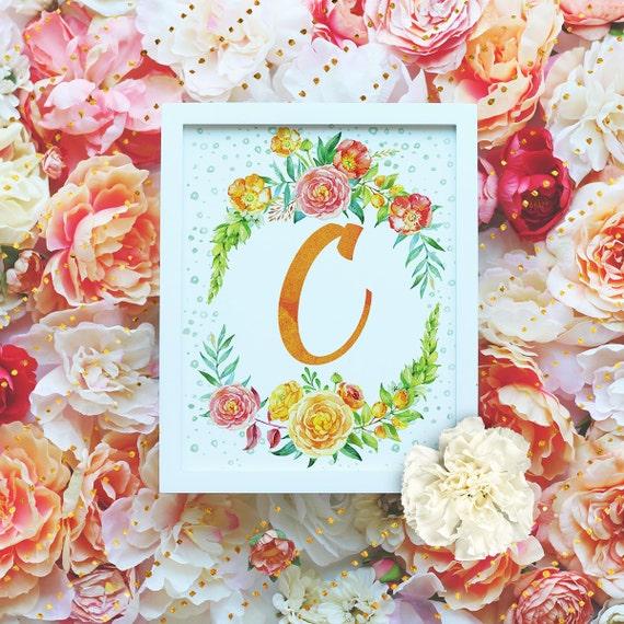 "Monogram Letter ""c"" Printable Wall Art - 8x10"" - ""C"" Name Art Print- Wreath Initial - Floral Monogram - Nursery Monogram- Baby Name Sign"