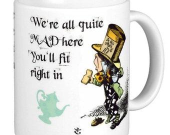 Alice in wonderland, We're all quite Mad, Mad Hatter Gift Mug, Dual Color Mad hatter Mug, Mad Hatter Mug