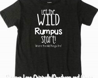 Let the Wild Rumpus Start - Where the Wild Things Are T-Shirt