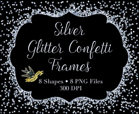 Silver Glitter Confetti Frames Digital Instant Download