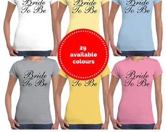 Bride To Be | Slogan T-Shirt | Ladies | Wedding | Hen Party