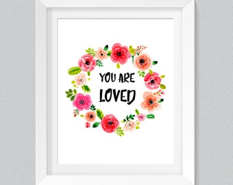 You Are Loved Sign, Nursery Decor, Love Print, Printable Nursery Art, Digital Art, Flower Poster, Nursery Printable Wall Art, Kids Decor