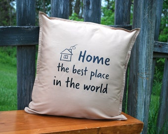 Pillow Cover - Decorative Pillow - 18x18 - Pillow Case - Family - Home is the best