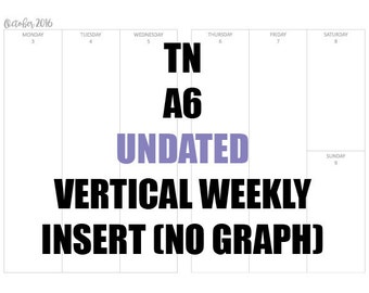 TN A6 Undated (NO GRAPH) Insert: MO2P, Vertical WO2P, Habit Tracker, Online Order Tracking, Monthly Goals & Reflections Pages