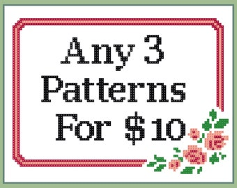 Any 3 Patterns for 10 dollars