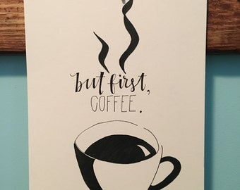 8x10 But First, Coffee Original