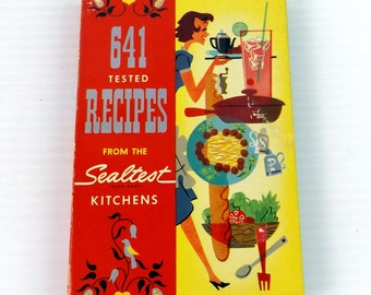 641 Tested Recipes From the Sealtest Kitchens Vintage 1954