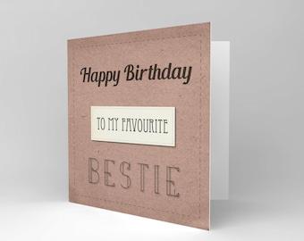 Friend Birthday Card - Bestie Favourite Best Friend Blank Card CS1531