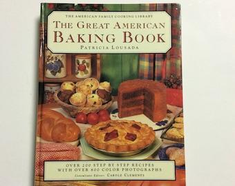 Baking Cookbook - Vintage Cookbook - The Great American Baking Book - Vintage Recipes - Old Cookbook - Desserts - Baking