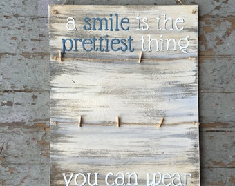 Hand Painted Picture Holder    A Smile Is The Prettiest Thing You Can Wear