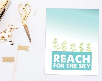 Reach for the sky   inspirational wall art   inspirational quote   encouragement gift   digital download print   digital PDF   blue decor