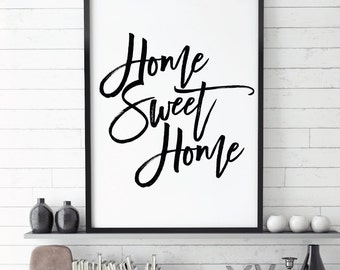 Home Sweet Home Printable, INSTANT DOWNLOAD Printable, home quote decor, home decor, typography, home sweet home print, home wall art