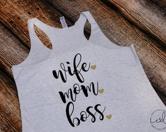 Wife Mom Boss Tank - Wife Tank - Boss Tank - Mom Tank- Mom Shirt - Mommy Tank - Womens Tank Top - Womens Shirt - Trendy Shirt