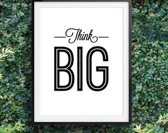 Dorm room ideas, Motivational wall decor, Inspirational quote print, 'Think Big', DIGITAL DOWNLOAD