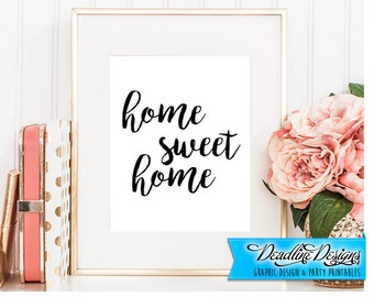 "Instant Download - ""Home Sweet Home"" Print - 8""x10"""