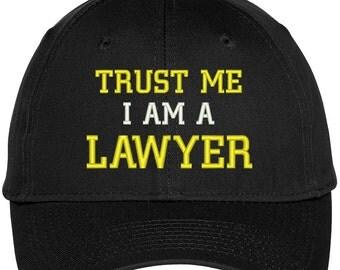 TRUST Me I'm A LAWYER Embroidered Twill Baseball Cap - 4 Colors! (TXT432-OTC-27-079)