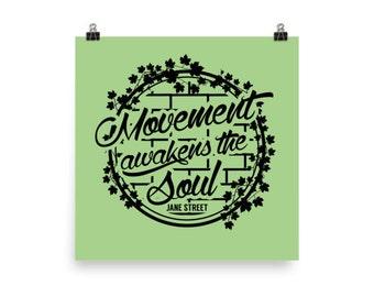 12x12 Movement Awakens the Soul Print